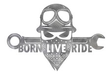 Born Live Ride Sign