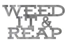 Weed It & Reap Garden Art
