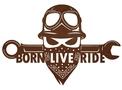 Born Live Ride Sign